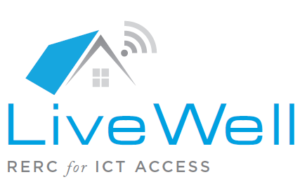 LiveWell RERC for ICT Access